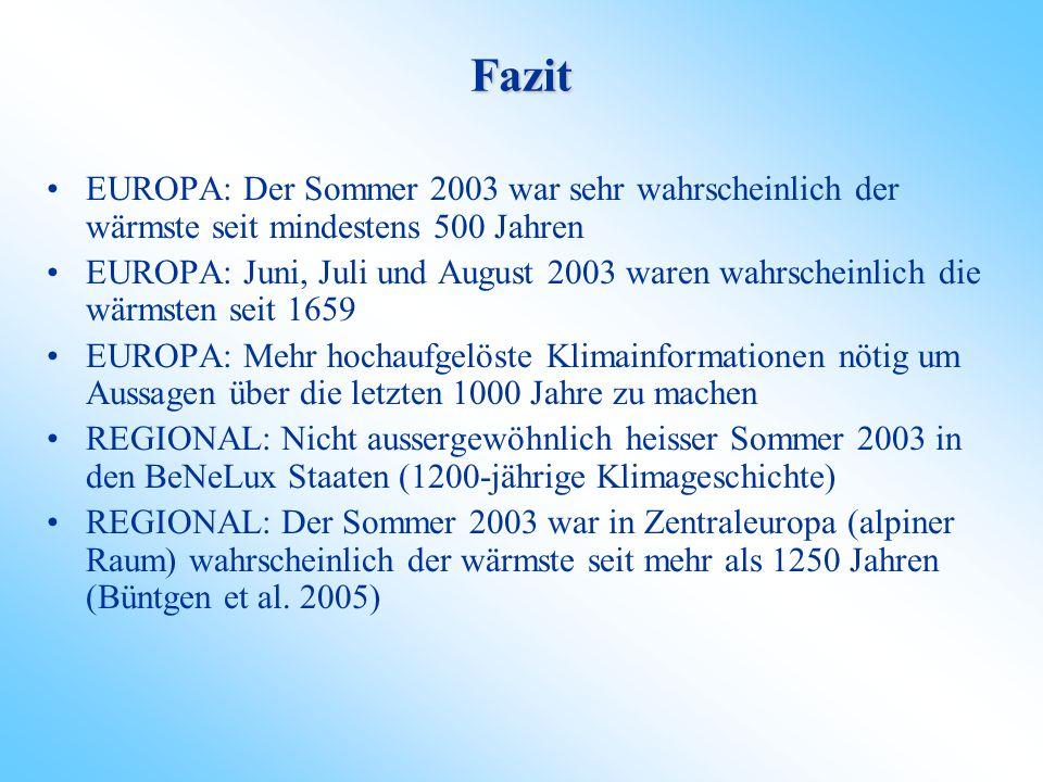 """2003, heissester """"zentraleuropäischer, alpiner"""" Sommer seit AD 755 Büntgen et al. 2005"""