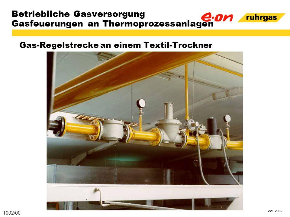 VVT 2005 Betriebliche Gasversorgung Gasfeuerungen an Thermoprozessanlagen Gas-Regelstrecke an einem Textil-Trockner 1902/00
