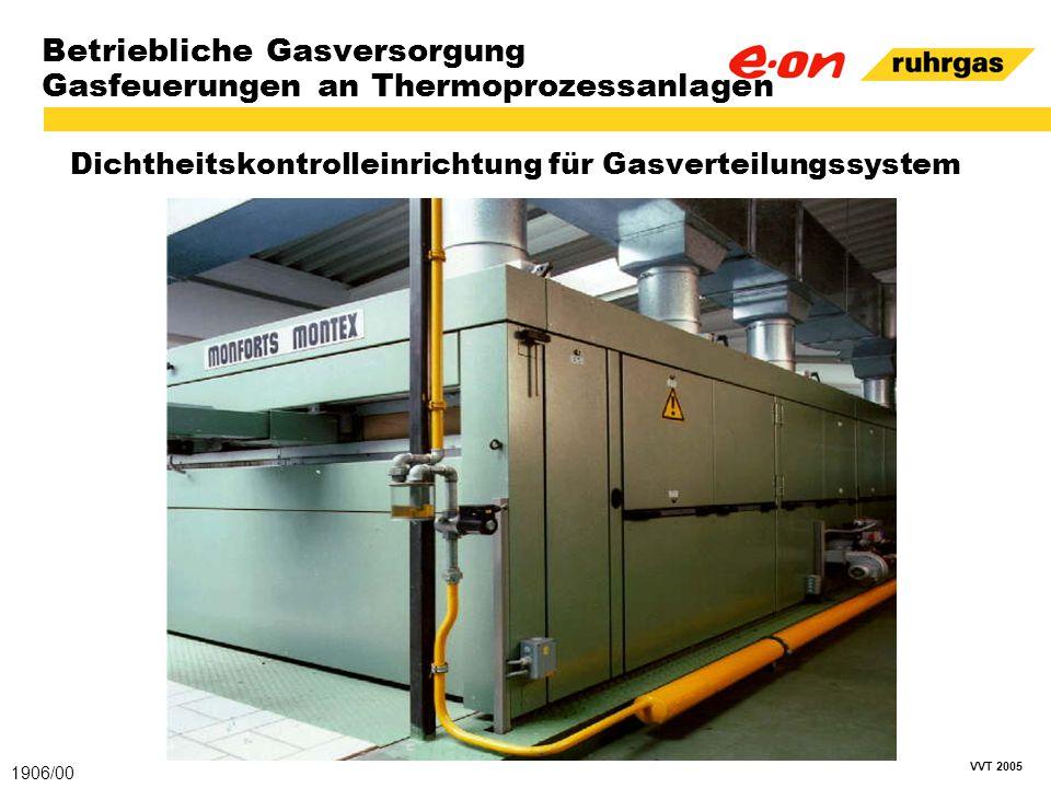 VVT 2005 Betriebliche Gasversorgung Gasfeuerungen an Thermoprozessanlagen Dichtheitskontrolleinrichtung für Gasverteilungssystem 1906/00