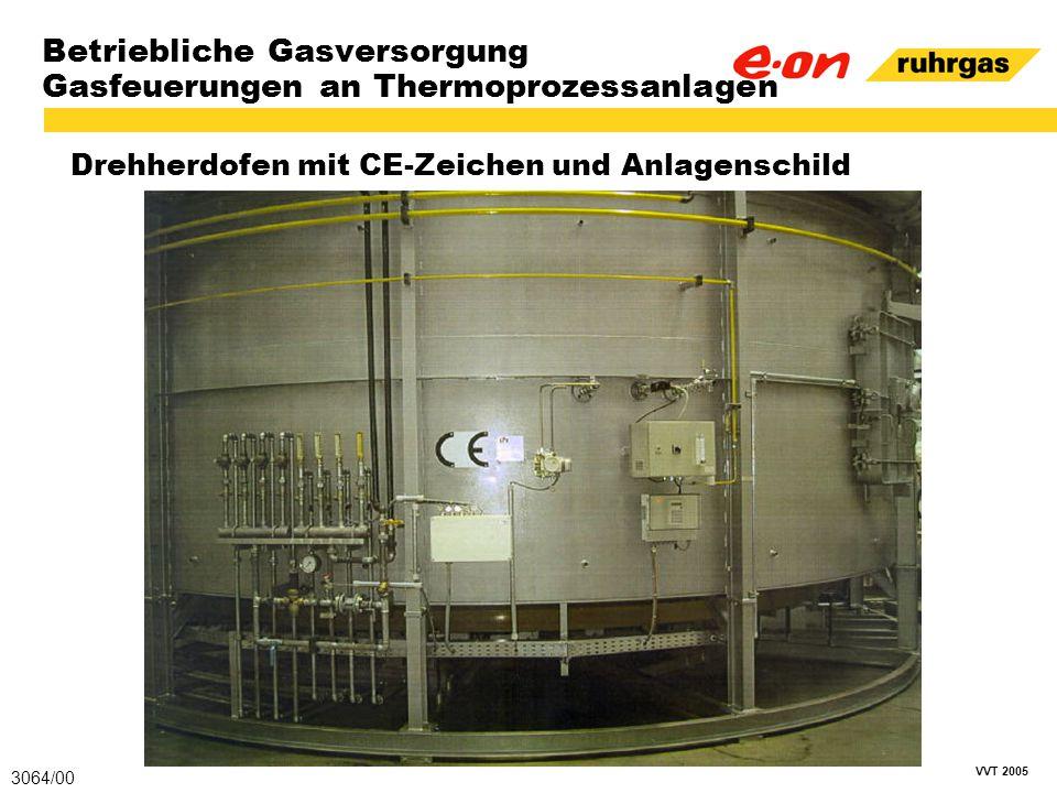 VVT 2005 Betriebliche Gasversorgung Gasfeuerungen an Thermoprozessanlagen Drehherdofen mit CE-Zeichen und Anlagenschild 3064/00