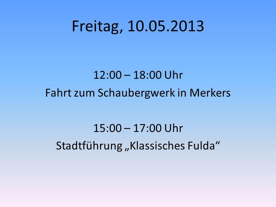 """Freitag, 10.05.2013 12:00 – 18:00 Uhr Fahrt zum Schaubergwerk in Merkers 15:00 – 17:00 Uhr Stadtführung """"Klassisches Fulda"""