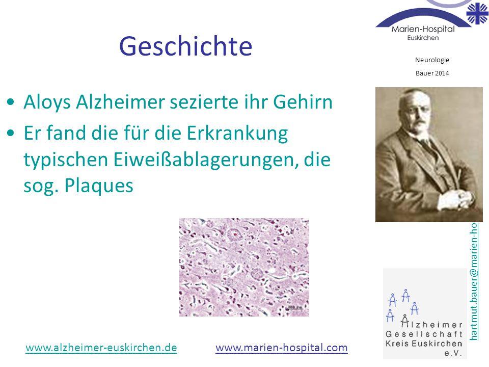 Neurologie Bauer 2014 hartmut.bauer@marien-hospital.comhartmut.bauer@marien-hospital.com 02251-90-1118 www.alzheimer-euskirchen.dewww.alzheimer-euskir