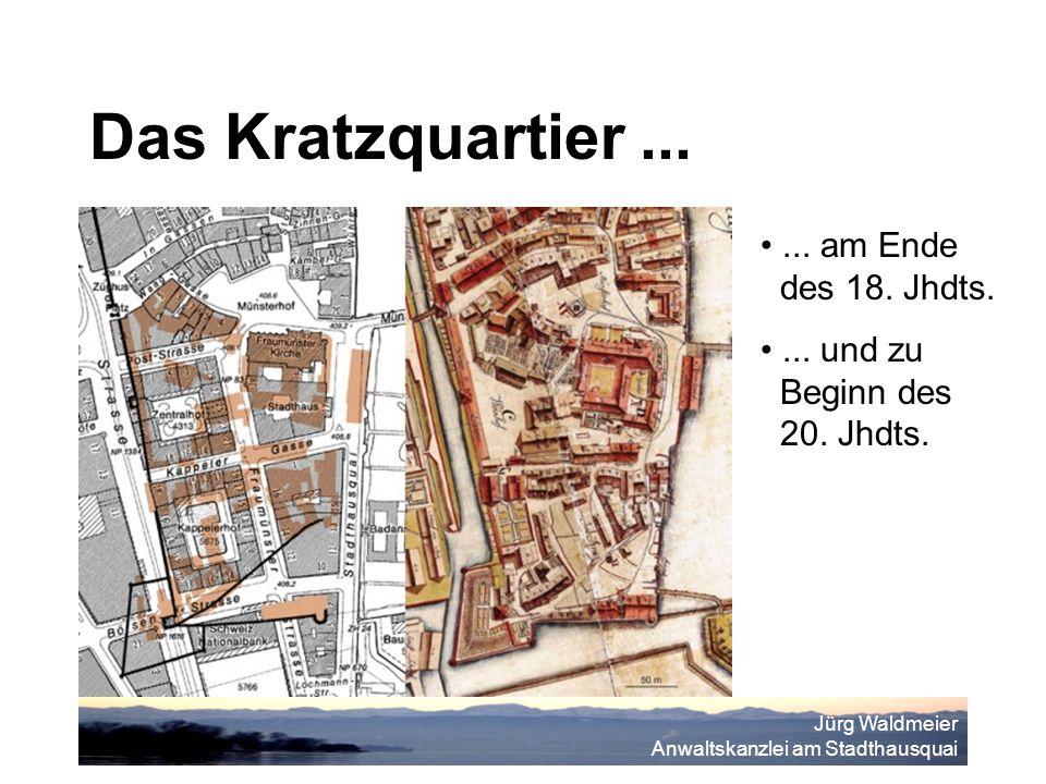 Jürg Waldmeier Anwaltskanzlei am Stadthausquai Das Kratzquartier......