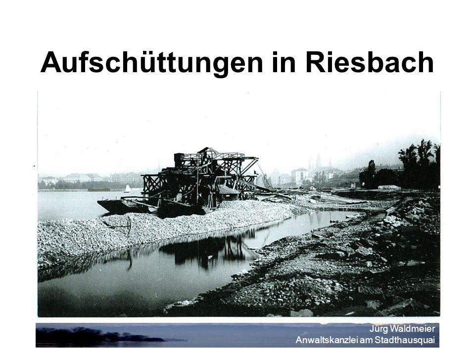 Jürg Waldmeier Anwaltskanzlei am Stadthausquai Aufschüttungen in Riesbach