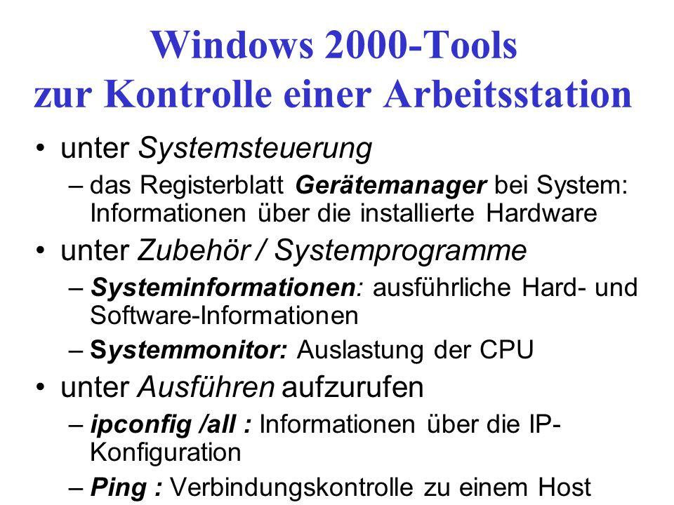 Windows 2000-Tools zur Kontrolle einer Arbeitsstation unter Systemsteuerung –das Registerblatt Gerätemanager bei System: Informationen über die instal
