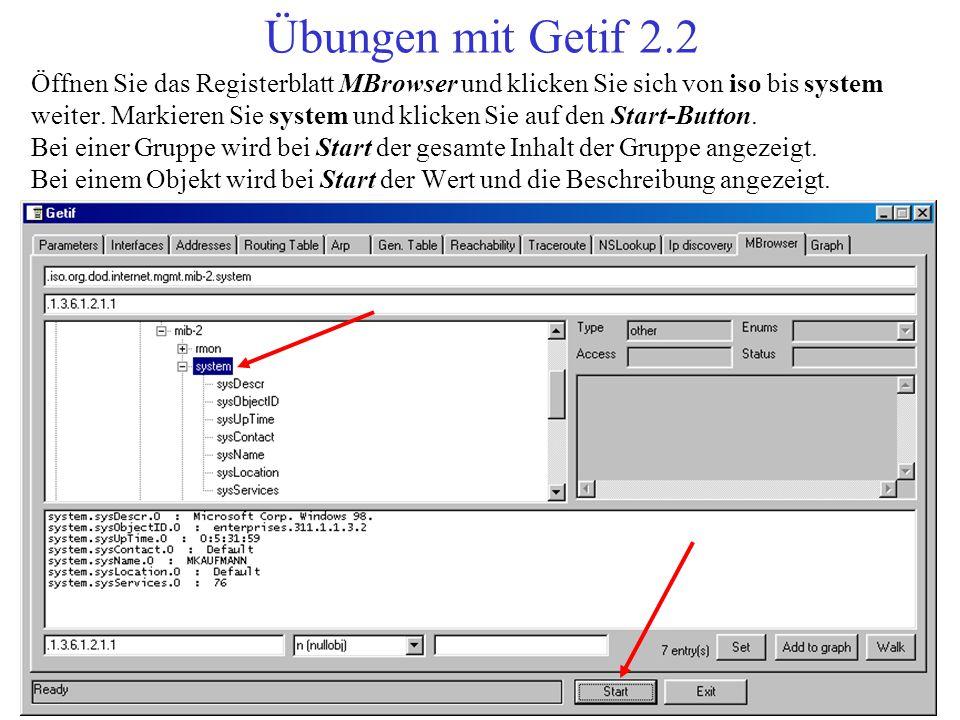 Öffnen Sie das Registerblatt MBrowser und klicken Sie sich von iso bis system weiter. Markieren Sie system und klicken Sie auf den Start-Button. Bei e