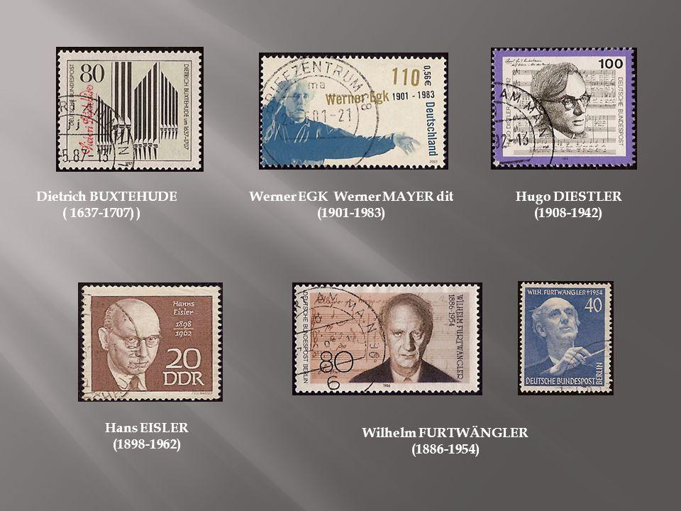 Christoph Willibad von GLÜCK (1714-1787) Pierre DEGEYTER (1848-1932) Heintz ERHARDT (1909-1979 Fanny HENSEL Fanny Zippora MENDELSSON dite (1805-1847) Paul HINDEMITH (1895-1963)