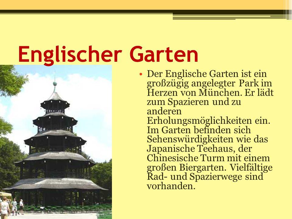 Englischer Garten Der Englische Garten ist ein großzügig angelegter Park im Herzen von München. Er lädt zum Spazieren und zu anderen Erholungsmöglichk