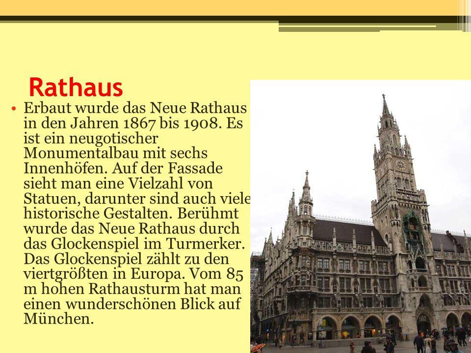 Rathaus Erbaut wurde das Neue Rathaus in den Jahren 1867 bis 1908. Es ist ein neugotischer Monumentalbau mit sechs Innenhöfen. Auf der Fassade sieht m