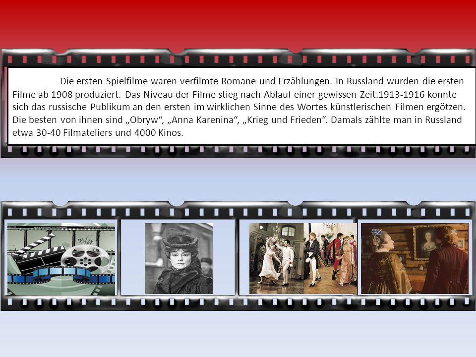 Die ersten Spielfilme waren verfilmte Romane und Erzählungen.