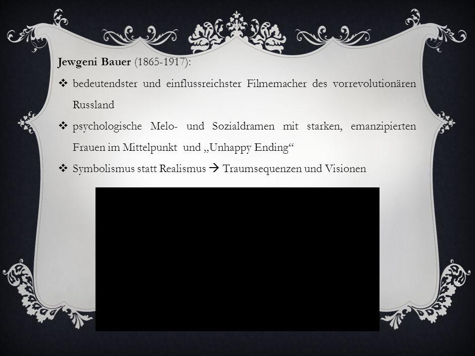 LITERATUR : Beumers, Birgit: A History of Russian Cinema.