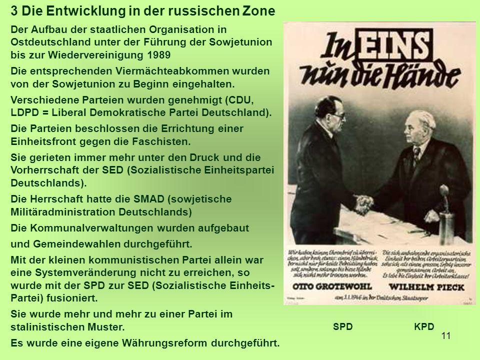 11 3 Die Entwicklung in der russischen Zone Der Aufbau der staatlichen Organisation in Ostdeutschland unter der Führung der Sowjetunion bis zur Wieder