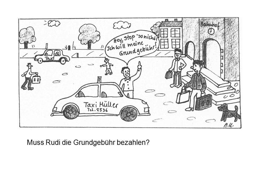 Muss Rudi die Grundgebühr bezahlen?