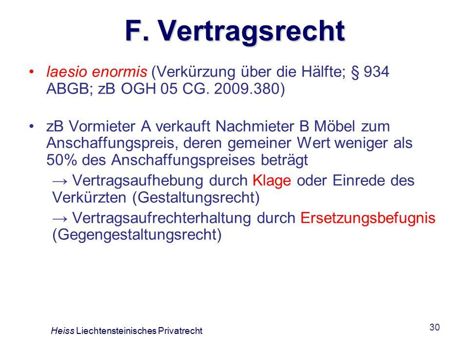 30 F.Vertragsrecht laesio enormis (Verkürzung über die Hälfte; § 934 ABGB; zB OGH 05 CG.
