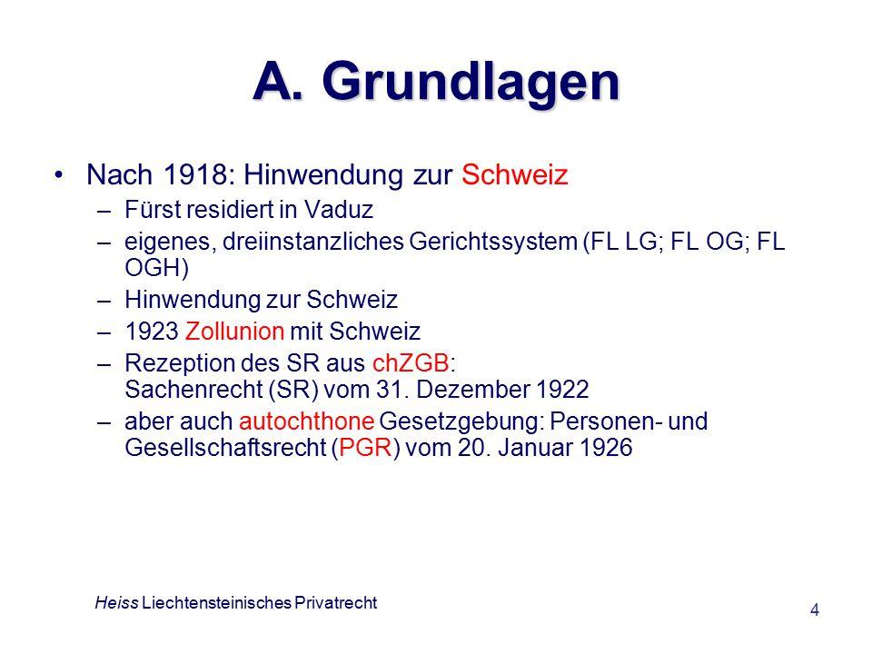 4 A. Grundlagen Nach 1918: Hinwendung zur Schweiz –Fürst residiert in Vaduz –eigenes, dreiinstanzliches Gerichtssystem (FL LG; FL OG; FL OGH) –Hinwend