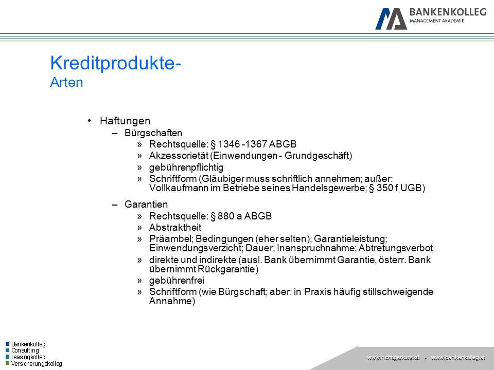 www.richtigerkurs. at www.richtigerkurs. at - www.bankenkolleg.at Haftungen –Bürgschaften »Rechtsquelle: § 1346 -1367 ABGB »Akzessorietät (Einwendunge