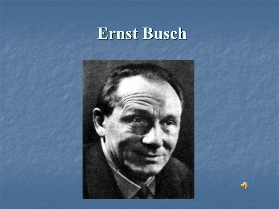 Ernst Busch Ernst Busch