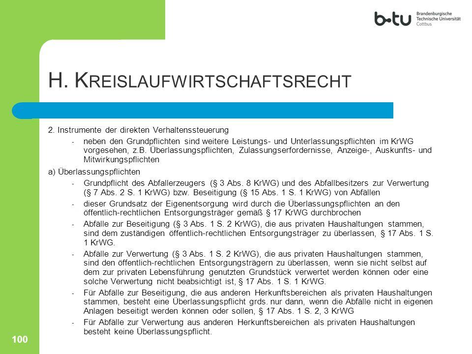 H. K REISLAUFWIRTSCHAFTSRECHT 2. Instrumente der direkten Verhaltenssteuerung - neben den Grundpflichten sind weitere Leistungs- und Unterlassungspfli