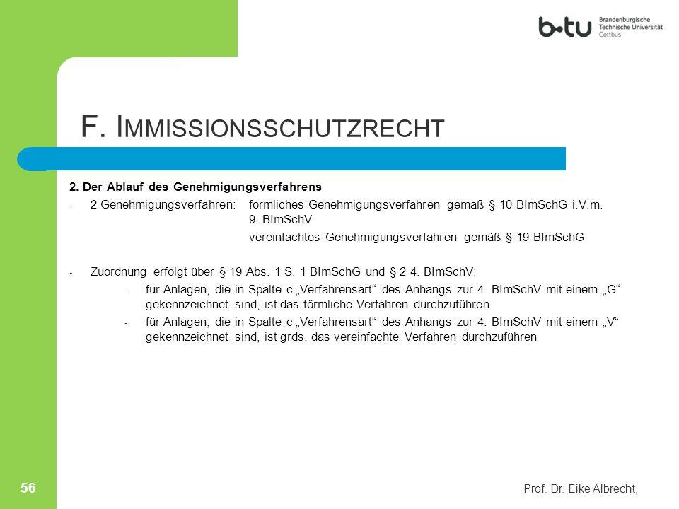 2. Der Ablauf des Genehmigungsverfahrens - 2 Genehmigungsverfahren: förmliches Genehmigungsverfahren gemäß § 10 BImSchG i.V.m. 9. BImSchV vereinfachte
