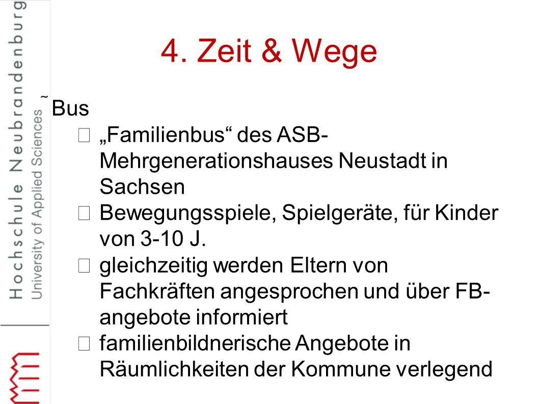 """4. Zeit & Wege Bus """"Familienbus"""" des ASB- Mehrgenerationshauses Neustadt in Sachsen Bewegungsspiele, Spielgeräte, für Kinder von 3-10 J. gleichzeitig"""