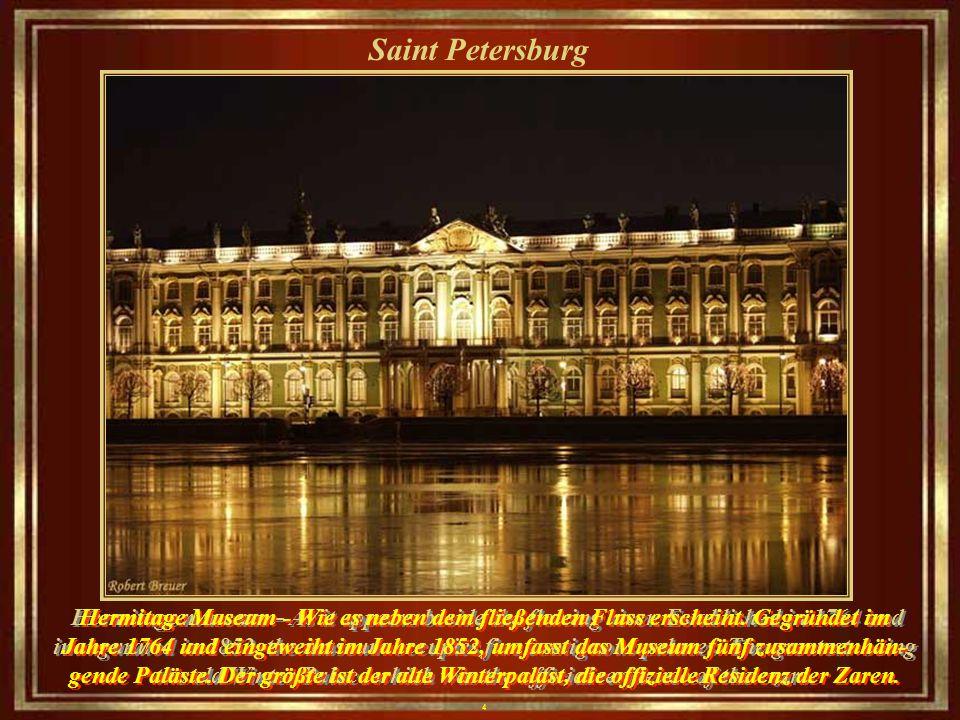 4 Saint Petersburg Hermitage museum – As it appears beside the flowing river.
