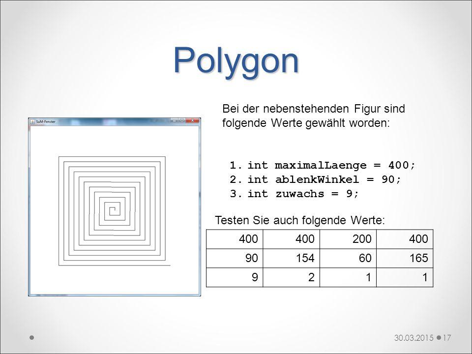 Polygon 30.03.201517 1.int maximalLaenge = 400; 2.int ablenkWinkel = 90; 3.int zuwachs = 9; Bei der nebenstehenden Figur sind folgende Werte gewählt w