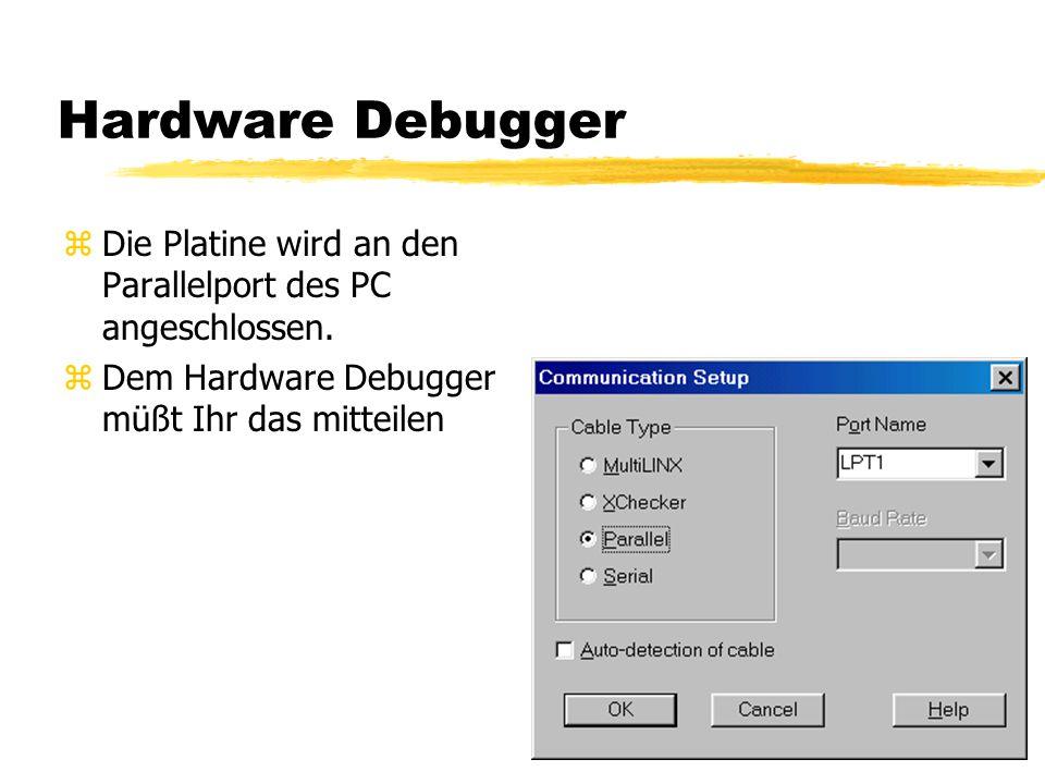 Hardware Debugger zDie Platine wird an den Parallelport des PC angeschlossen.