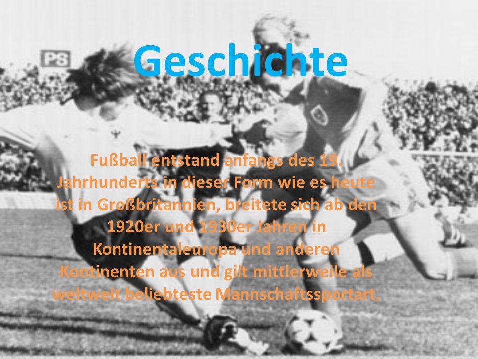 Geschichte Fußball entstand anfangs des 19.