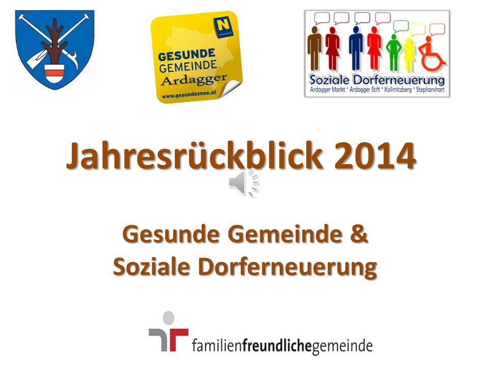 Jahresrückblick 2014 Gesunde Gemeinde & Soziale Dorferneuerung