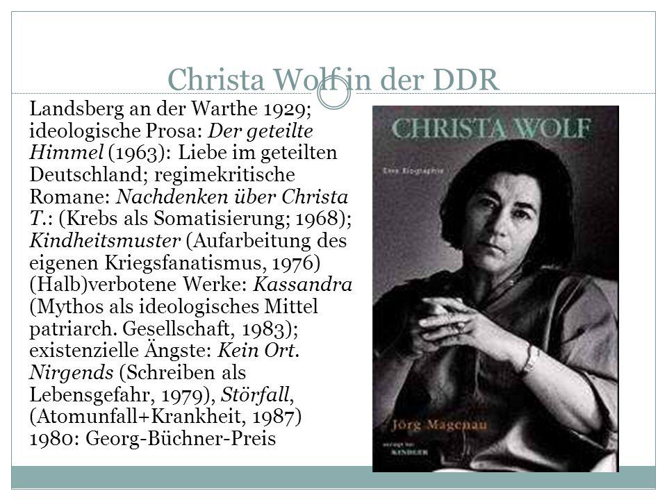 Neue Autoren Christa Wolf Karl Heinz Jakobs Günter de Bruyn Erich Köhler Herbert Nachbar Joachim Wohlgemuth Dieter Noll Erik Neutsch Irmtraud Morgner Jurek Becker u.a.