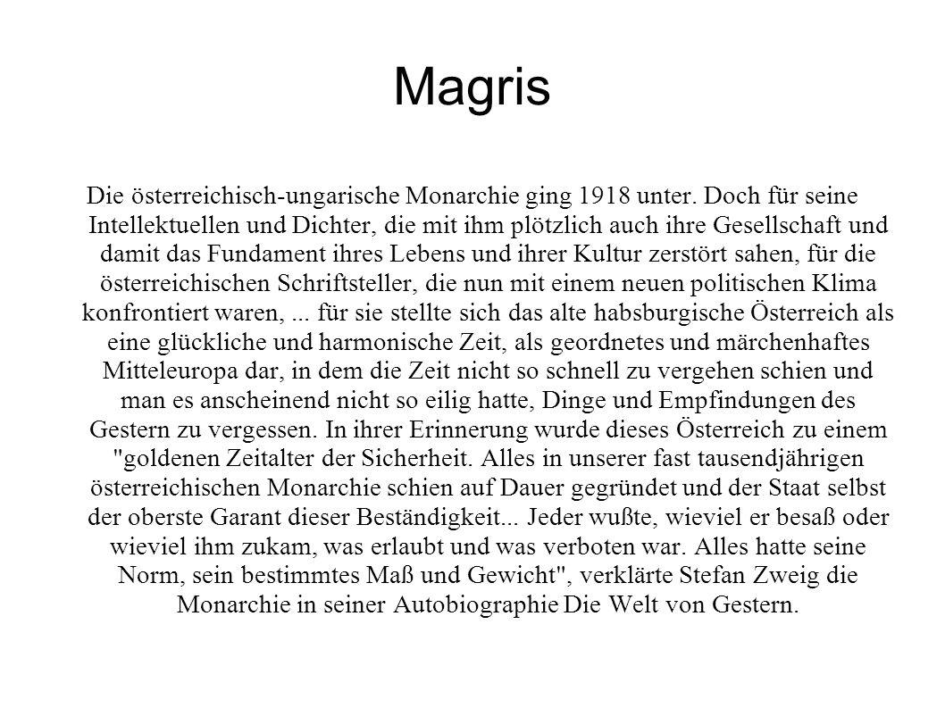 Magris Die österreichisch-ungarische Monarchie ging 1918 unter.