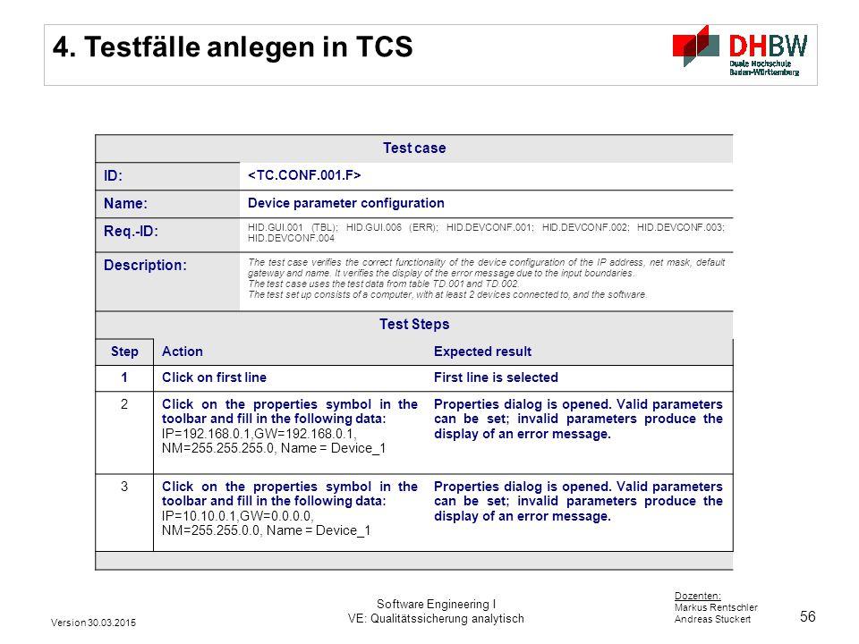56 Dozenten: Markus Rentschler Andreas Stuckert 4.