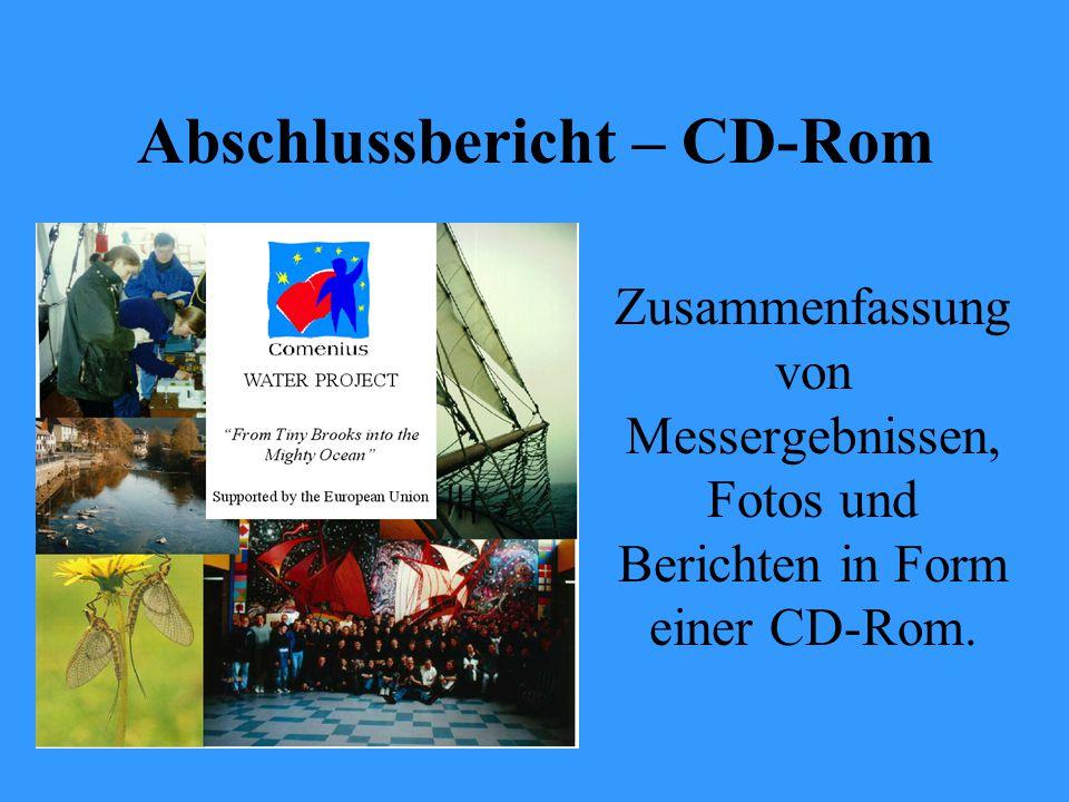Abschlussbericht – CD-Rom Zusammenfassung von Messergebnissen, Fotos und Berichten in Form einer CD-Rom.