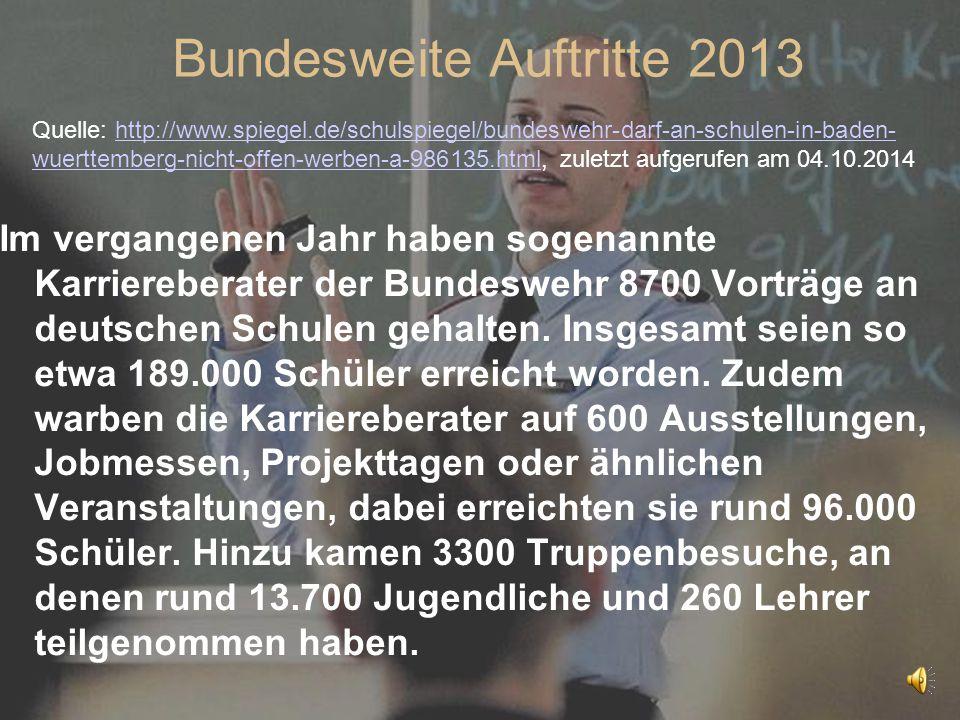 Im vergangenen Jahr haben sogenannte Karriereberater der Bundeswehr 8700 Vorträge an deutschen Schulen gehalten. Insgesamt seien so etwa 189.000 Schül