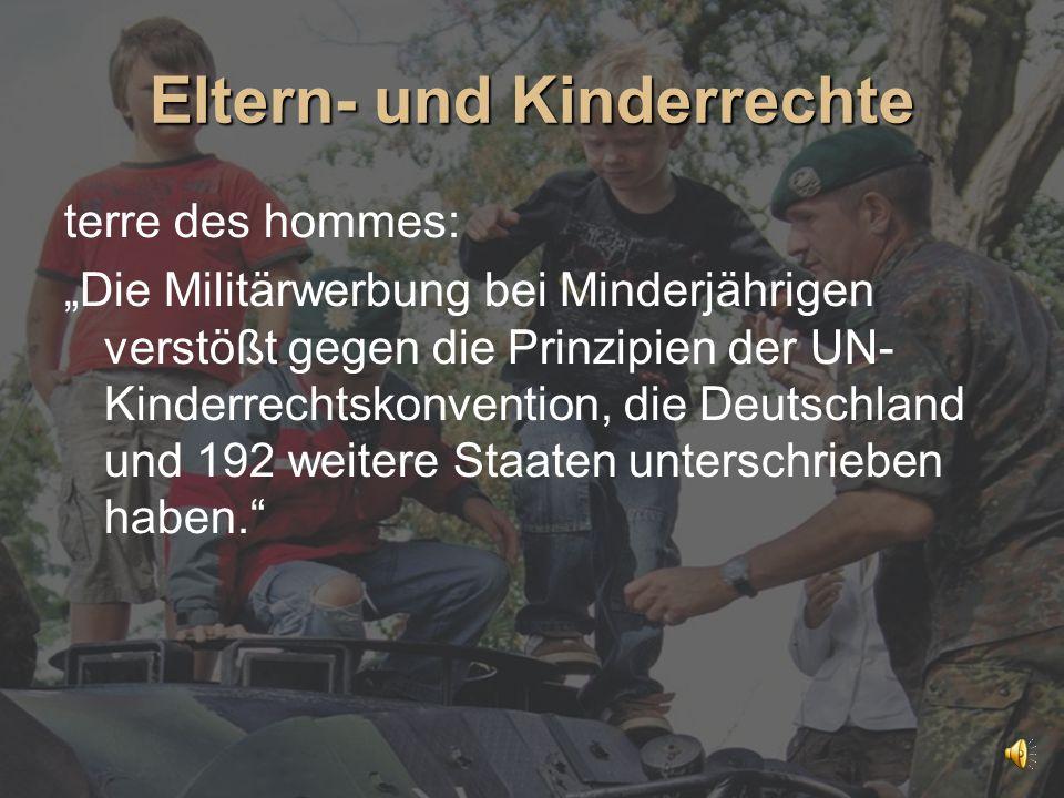 """Eltern- und Kinderrechte terre des hommes: """"Die Militärwerbung bei Minderjährigen verstößt gegen die Prinzipien der UN- Kinderrechtskonvention, die De"""