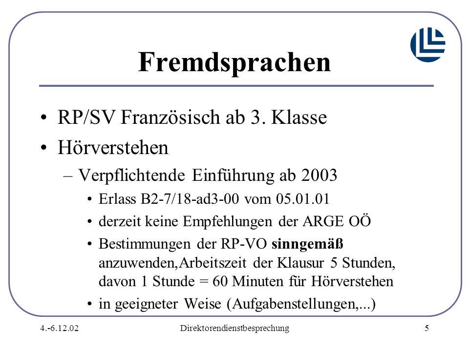 4.-6.12.02Direktorendienstbesprechung5 Fremdsprachen RP/SV Französisch ab 3.
