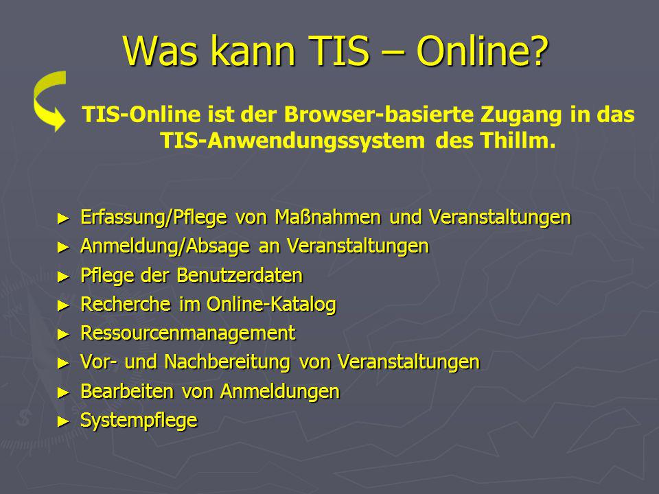 TIS-Online Anmelden am System:www.thillm.de/tisonline