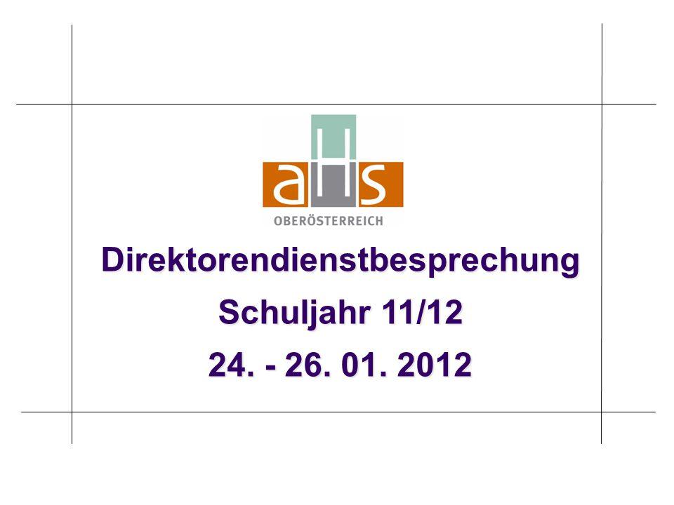 Direktorendienstbesprechung Schuljahr 11/12 24. - 26. 01. 2012