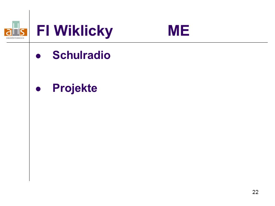 22 FI Wiklicky ME Schulradio Projekte