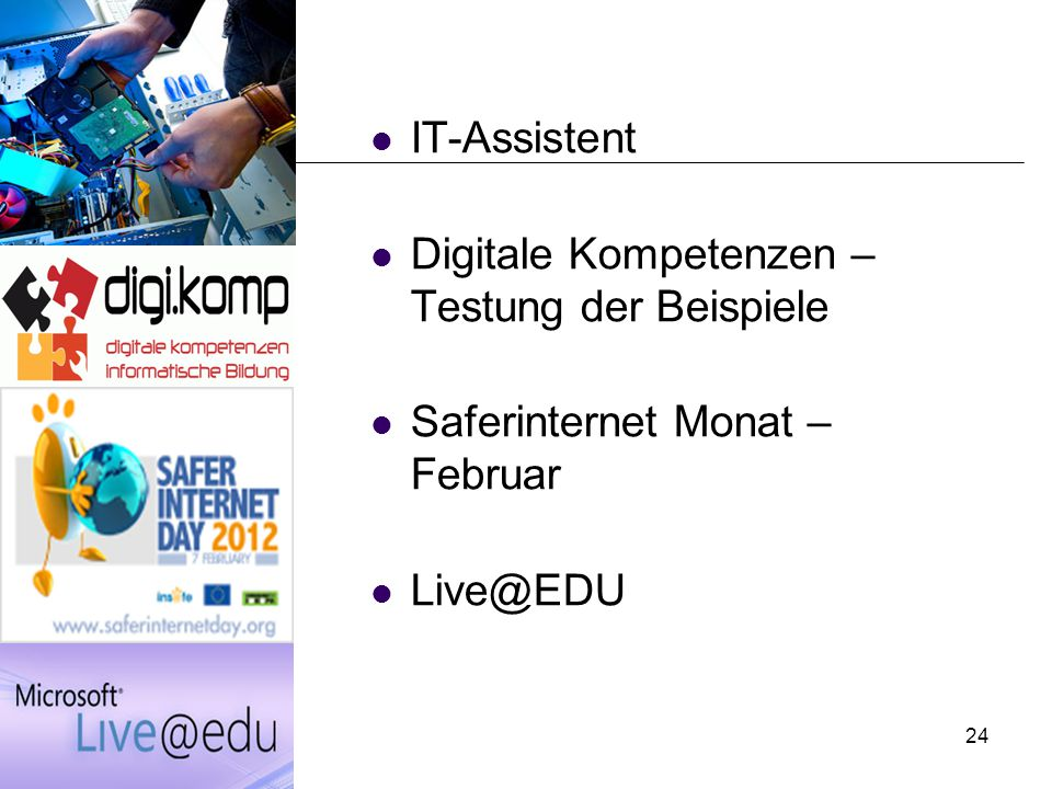 24 IT-Assistent Digitale Kompetenzen – Testung der Beispiele Saferinternet Monat – Februar Live@EDU