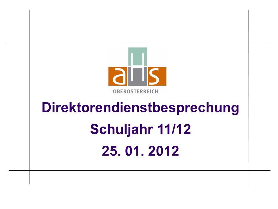 Direktorendienstbesprechung Schuljahr 11/12 25. 01. 2012