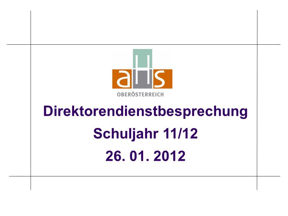 Direktorendienstbesprechung Schuljahr 11/12 26. 01. 2012