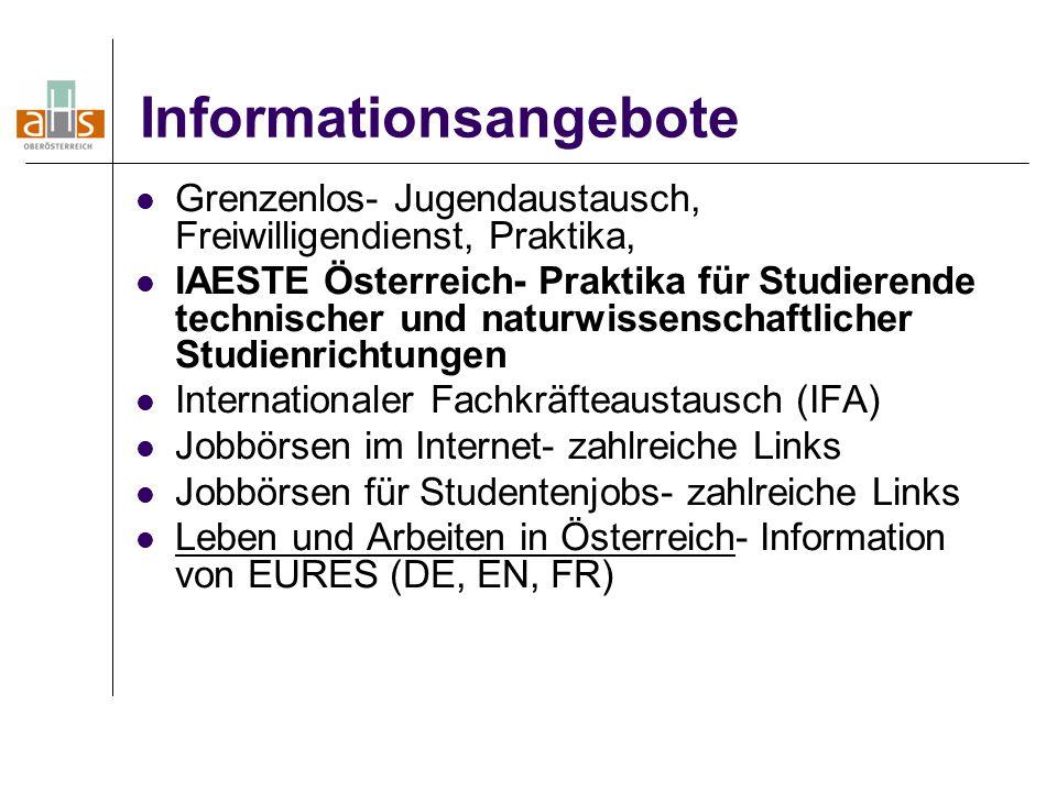 Informationsangebote Grenzenlos- Jugendaustausch, Freiwilligendienst, Praktika, IAESTE Österreich- Praktika für Studierende technischer und naturwisse