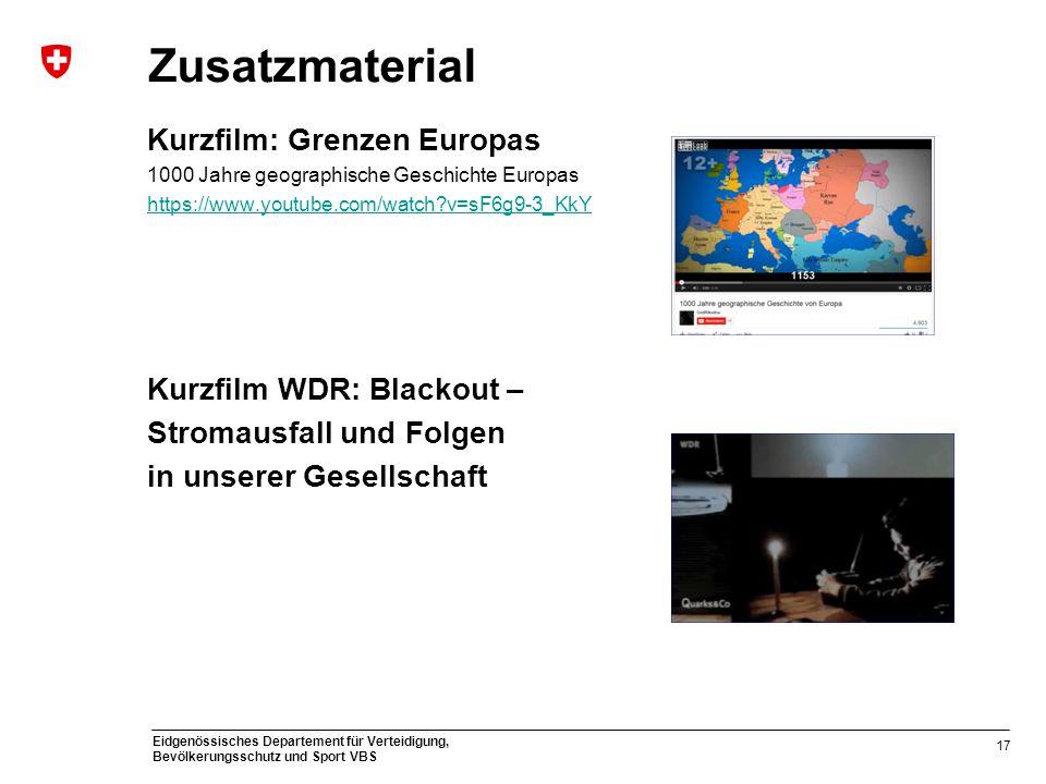 Eidgenössisches Departement für Verteidigung, Bevölkerungsschutz und Sport VBS Zusatzmaterial Kurzfilm: Grenzen Europas 1000 Jahre geographische Gesch