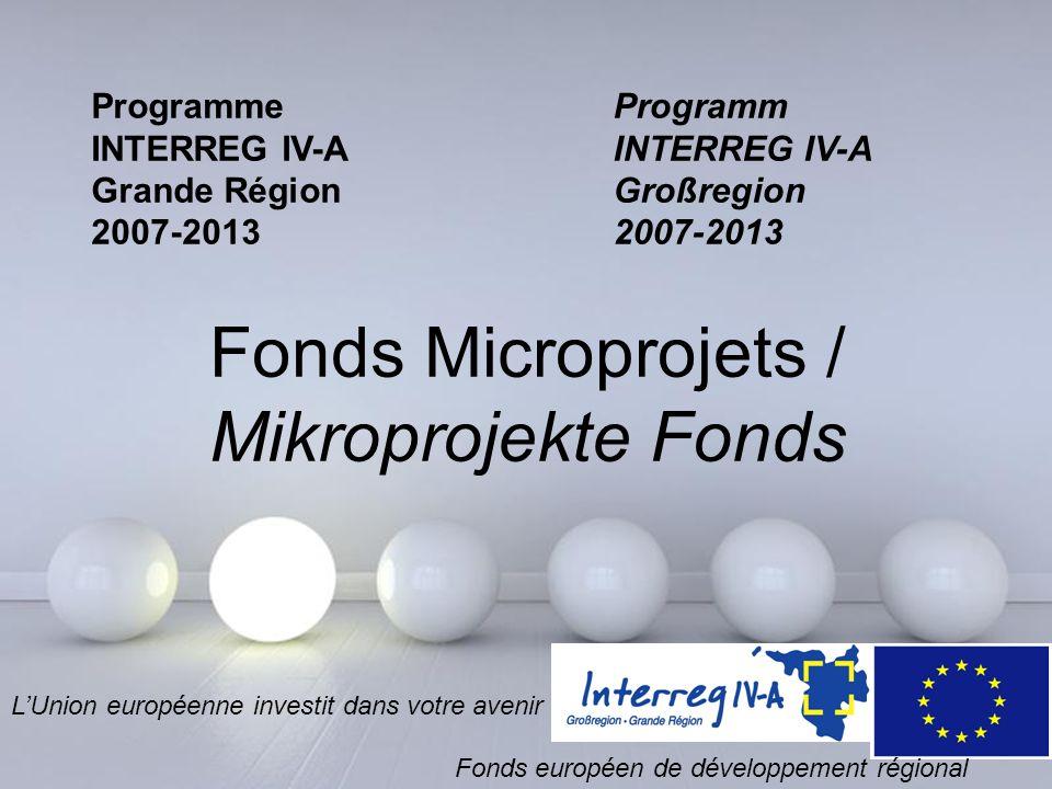 Powerpoint Templates Page 1 Powerpoint Templates Programme INTERREG IV-A Grande Région 2007-2013 Programm INTERREG IV-A Großregion 2007-2013 Fonds Mic