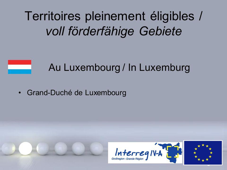 Powerpoint Templates Page 11 Territoires pleinement éligibles / voll förderfähige Gebiete Au Luxembourg / In Luxemburg Grand-Duché de Luxembourg