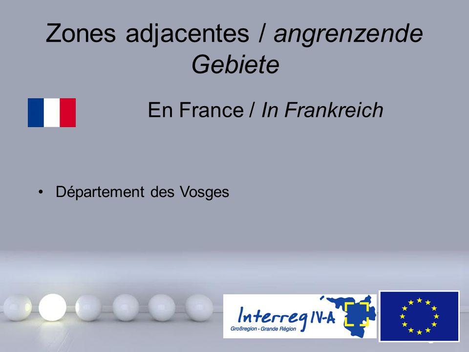 Powerpoint Templates Page 13 Zones adjacentes / angrenzende Gebiete En France / In Frankreich Département des Vosges