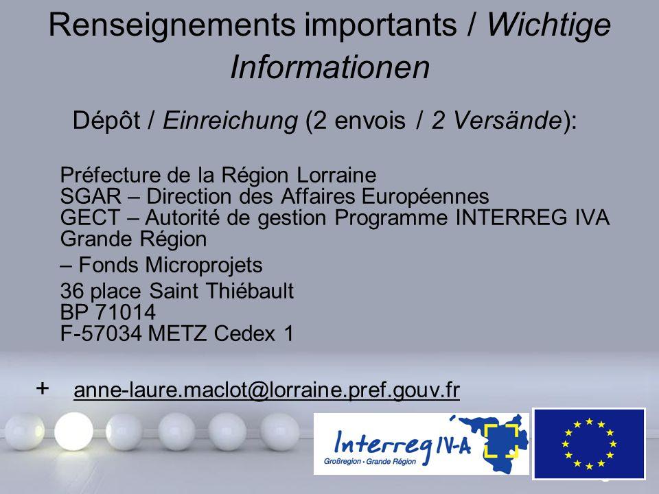 Powerpoint Templates Page 29 Renseignements importants / Wichtige Informationen Dépôt / Einreichung (2 envois / 2 Versände): Préfecture de la Région L