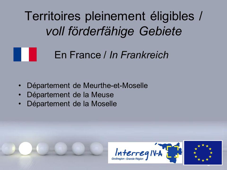 Powerpoint Templates Page 9 Territoires pleinement éligibles / voll förderfähige Gebiete En France / In Frankreich Département de Meurthe-et-Moselle D