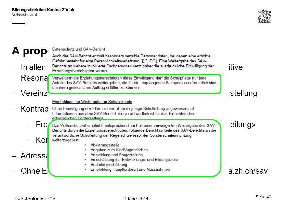 A propos: SAV-Bericht – In allen bisherigen Weiterbildungen mit Behörden: Sehr positive Resonanz – Vereinzelt: Distanzierter wegen verstärkt «analytis
